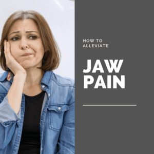 How To Alleviate jaw pain