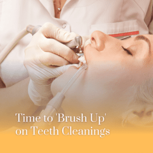 Time to Brush Up on Teeth Cleanings